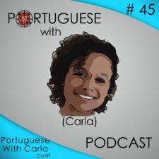Lesson 45 – Portuguese with Carla