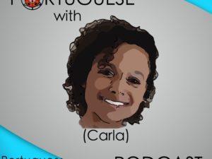 Lesson 50 – Portuguese with Carla