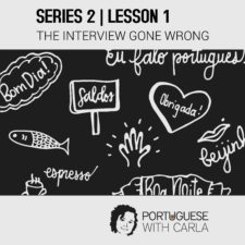 Lesson 1 (Series 2) – The Interview Gone Wrong