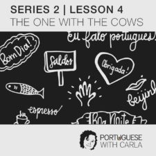 Lesson 4 (Series 2) – The One With The Cows