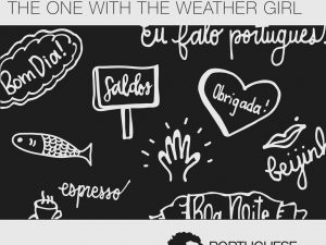 Lesson 8 (Series 2) – The One With The Weather Girl